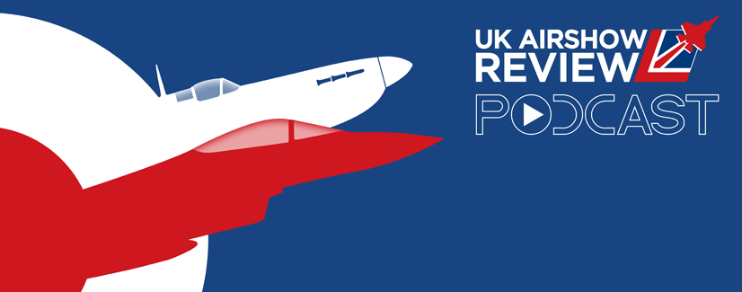 The UK Airshow Review Podcast has been launched!